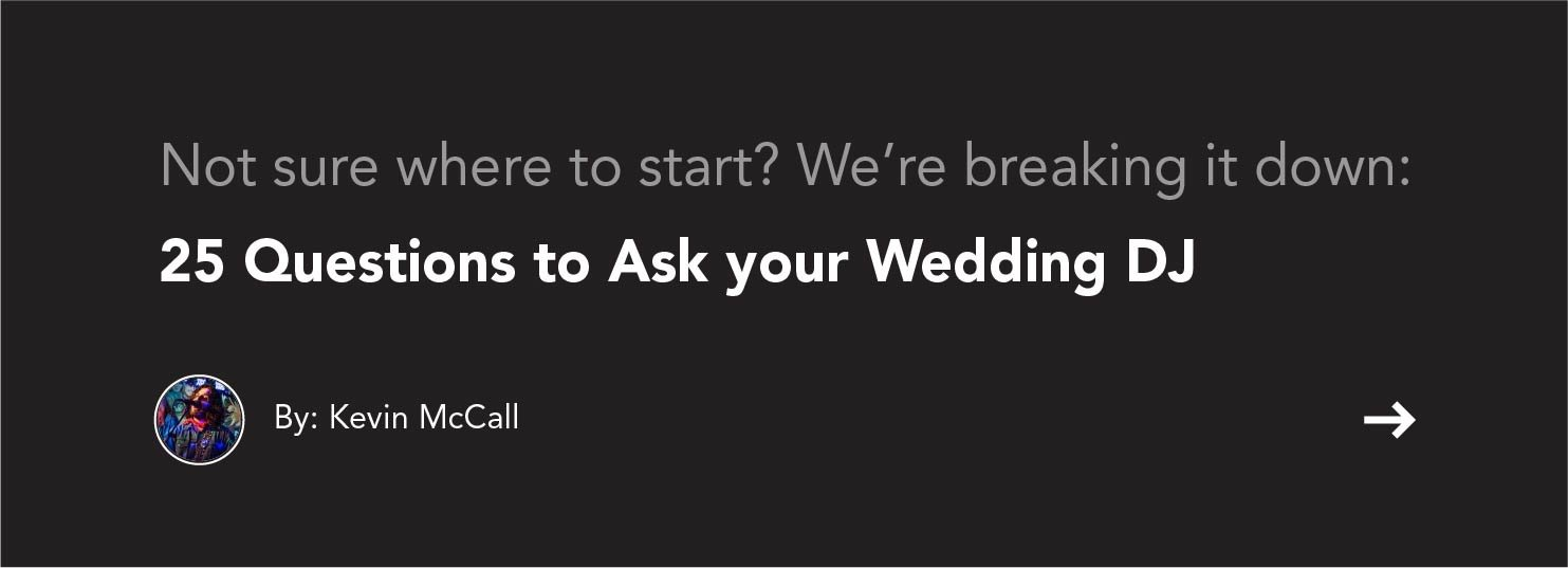 MS-Artists-8-Tips-for-Hiring-the-Right-DJ-for-Your-Wedding-AUG-IMAGES-1-Blog-CTA